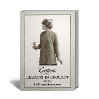 Corticelli Lessons in Crochet Book #1
