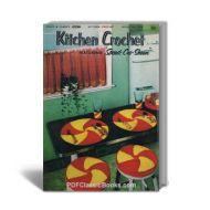 Kitchen Crochet Featuring Speed-Cro-Sheen, Coats & Clark Book No.304