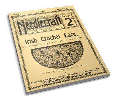 The Needlecraft Journal of Irish Crochet Lace, 2nd Series