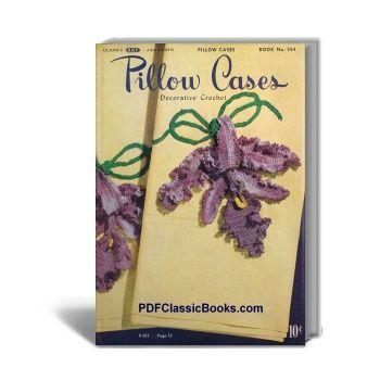 Pillow Cases: Decorative Crochet Patterns, Coats & Clark Book No.264